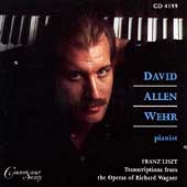 Liszt: Transcriptions from Wagner / David Allen Wehr