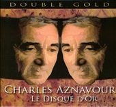 Charles Aznavour: Le Disque D'or
