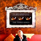Jeff Golub: The  Three Kings