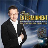 John Wilson (Conductor)/The John Wilson Orchestra: That's Entertainment! A Celebration of the MGM Film Musical [Deluxe Edition] [Includes DVD]