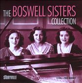 Boswell Sisters: The  Boswell Sisters Collection