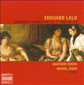 Edouard Lalo: String Quartet Op. 45; Trio Op. 26 / Simon Quartet