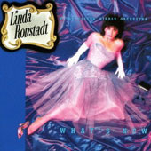 Linda Ronstadt: What's New