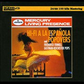 Eastman-Rochester Pops Orchestra/Frederick Fennell (Conductor): Hi-Fi a la Española and Popovers [Digipak] *