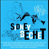 Sidney Bechet: Legendary Sidney Bechet: Petite Fleur