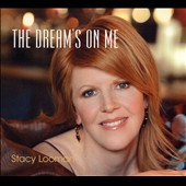 Stacy Looman: The Dream's on Me