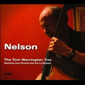 Tom Warrington: Nelson [Digipak]