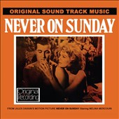 Original Soundtrack: Never on Sunday