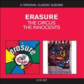 Erasure: Classic Albums: The Circus/The Innocents