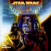 Joel McNeely: Star Wars: Shadows of the Empire