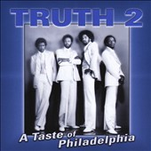 Truth: TRUTH2 a Taste of Philadelphia