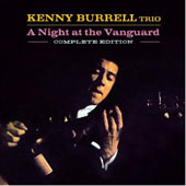 Kenny Burrell Trio/Kenny Burrell: A Night at the Vanguard