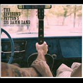 The Reverend Peyton's Big Damn Band: Between the Ditches [Digipak] *