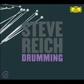 Steve Reich: Drumming, Parts I-IV; Six Pianos; Music for Mallet Instruments, Voices & Organ / Russ Hartenberger, Bob Becker, James Preiss