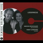 Liederreise - Songs by Brahms & Schubert / Angelika Kirchschlager, mezzo soprano; Robert Lehbaumer, piano