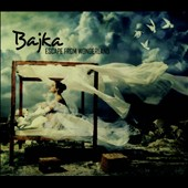 Bajka: Escape From Wonderland [Digipak]