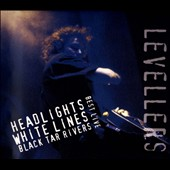 The Levellers: Live: Headlights, White Lines, Black Tar Rivers [Digipak]