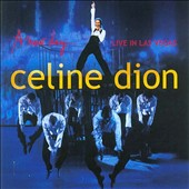 Celine Dion: A New Day...Live in Las Vegas