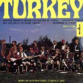 Singers & Ensembles Of Radio Ankara: Songs & Dances of Turkey