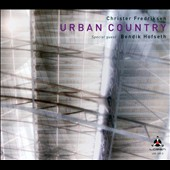 Christer Fredriksen: Urban Country [Digipak]