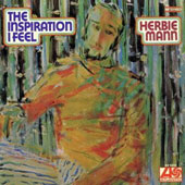 Herbie Mann: The Inspiration I Feel