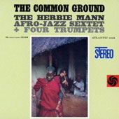 Herbie Mann: Common Ground [Remastered] *