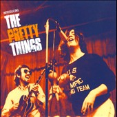 The Pretty Things: Introducing the Pretty Things