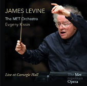 James Levine: Live At Carnegie Hall - Wagner: Lohengrin Prelude; Beethoven: Piano Concerto no 4; Schubert; Symphony no 9 / Evgeny Kissin, piano