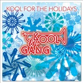Kool & the Gang: Kool for the Holidays *