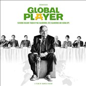 Fritz Kalkbrenner/Florian Appl/Paul Kalkbrenner: Global Player [Original Motion Picture Soundtrack] *