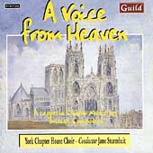 A Voice From Heaven / Sturmheit, York Chapter House Choir
