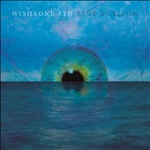 Wishbone Ash: Blue Horizon [Digipak]