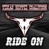 Texas Hippie Coalition: Ride On