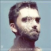 Silva: Ocean View [Digipak]