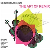 Various Artists: Nonclassical Presents the Art of Remix [Digipak]