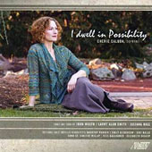 I Dwell in Possibility': Songs for Voice & Piano of John Musto, Larry Alan Smith & Juliana Hall / Cherie Caluda, soprano