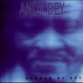 Andy Bey: Shades of Bey