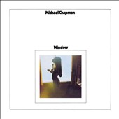 Michael Chapman (Folk): Window [Digipak]