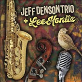 Lee Konitz/Jeff Denson Trio: Jeff Denson Trio and Lee Konitz [Digipak] *