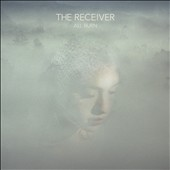 The Receiver: All Burn [Digipak]