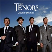 The Tenors: Under One Sky