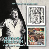 Maynard Ferguson: It's My Time/Hollywood *