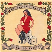 The Black Lillies (Country): Hard to Please [Digipak]