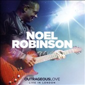 Noel Robinson: Outrageous Love