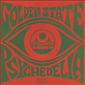 Various Artists: Golden State Psychedelia