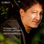Tchaikovsky: The Seasons, Op. 37a; Grand Sonata in G major, Op. 37 / Freddy Kempf, piano