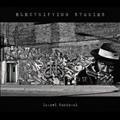 Israel Sandoval: Electrifying Stories [Slipcase]
