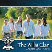 The Willis Clan: Chapter 1: Roots