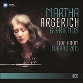 Martha Argerich & Friends: Live from Lugano Festival 2015