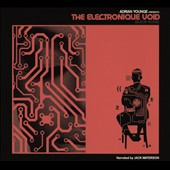 Adrian Younge: The Electronique Void [Digipak]